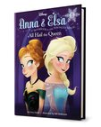 Disney Frozen: Anna and Elsa - All Hail the Queen