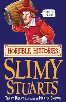 Slimy Stuarts (Classic Edition)