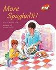 PM Orange: More Spaghetti (PM Plus Storybooks) Level 16 x 6