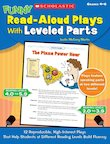 Funny Read-Aloud Plays With Levelled Parts