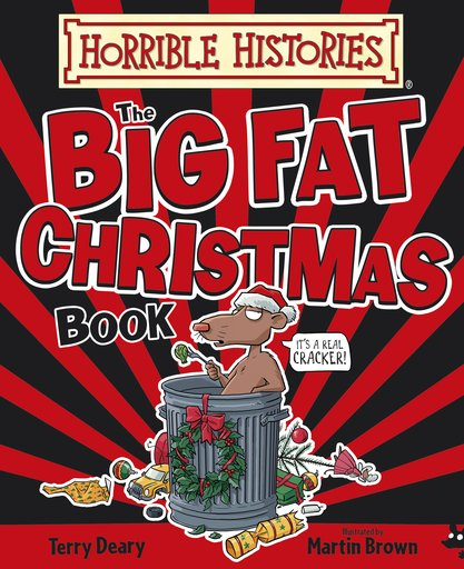 Big Fat Christmas Book - Terry Deary