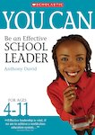 Be an Effective School Leader (Ages 4-11)