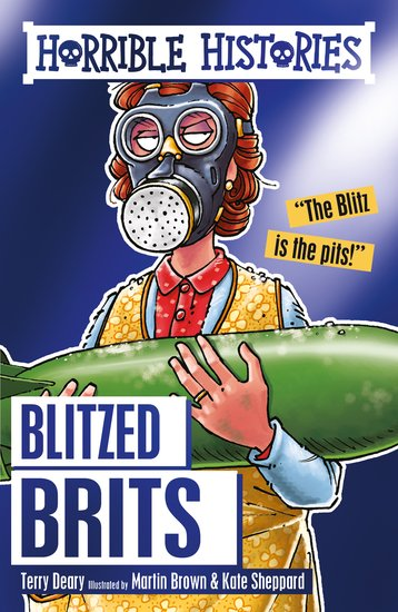 Blitzed Brits - Terry Deary