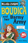 Boudica and her Barmy Army
