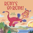 Dragon School: Ruby's So Rude!