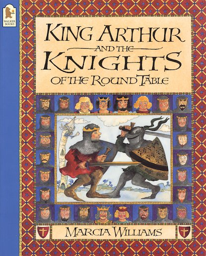 King Arthur and the Knights of the Round Table - Scholastic Kids' Club