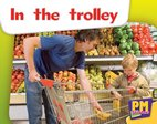 In the Trolley (PM Starters) Level 2