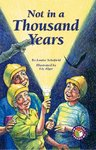 Not in a Thousand Years (PM Chapter Books) Level 29