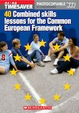 40 Combined Skills Lessons for the Common European Framework