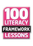 100 Literacy Framework Lessons