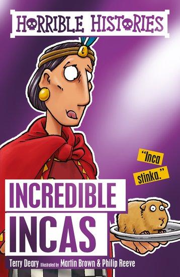 Incredible Incas - Terry Deary