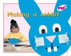 PM Magenta: Making a Rabbit (PM Plus Starters) Levels 1, 2 x 6