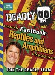 Deadly 60: Reptiles and Amphibians