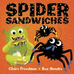 Spider Sandwiches (Board Book)