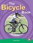The Bicycle Book (PM Non-fiction) Levels 25, 26