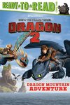 How to Train Your Dragon 2: Dragon Mountain Adventure