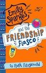 Emily Sparkes and the Friendship Fiasco x 6