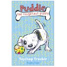 Puddle the Naughtiest Puppy: Toyshop Trouble