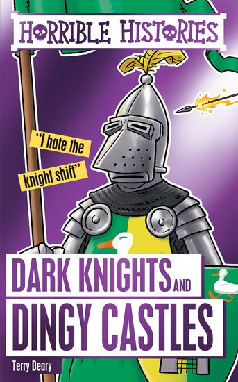 Dark Knights and Dingy Castles - Terry Deary