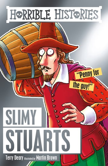 Slimy Stuarts - Terry Deary