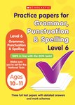 Practice Papers for National Tests: Grammar, Punctuation and Spelling (Level 6) x 30