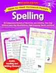 Week-by-Week Homework Packets: Spelling: Grade 2