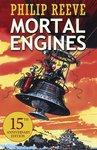 Predator Cities: Mortal Engines (ANNIVERSARY 2016)