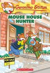 Geronimo Stilton: Mouse House Hunter
