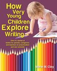 Pathways to Early Literacy: How Very Young Children Explore Writing