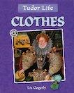 Tudor Life: Clothes