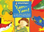 Wonderwise: Yum-Yum! A Book About Food Chains