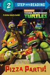 Step into Reading: Teenage Mutant Ninja Turtles - Pizza Party!