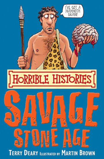 The Savage Stone Age - Terry Deary