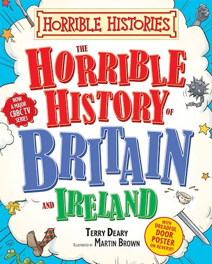 The Horrible History of Britain and Ireland