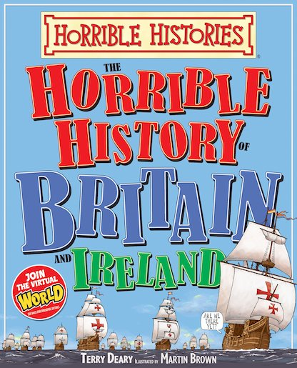 Horrible History of Britain and Ireland - Terry Deary
