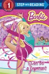 Step into Reading: Barbie – I Can Be a Gymnast