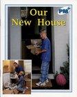 Our New House (PM Plus Non-fiction) Levels 11, 12