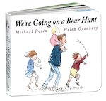 We&#x27;re Going on a Bear Hunt (Board Book)