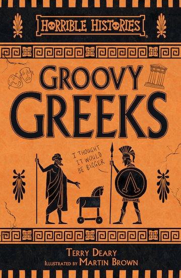 Groovy Greeks - Terry Deary