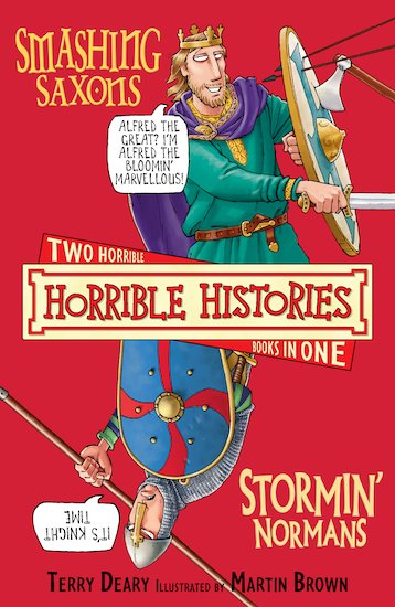 Smashing Saxons AND Stormin' Normans - Terry Deary