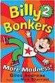 Billy Bonkers 2: More Madness!