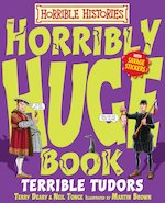 Horribly Huge Book of Terrible Tudors cover image