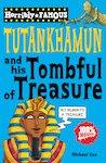 Tutankhamun and His Tombful of Treasure