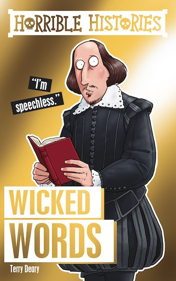 Horrible Histories Special: Wicked Words - Terry Deary