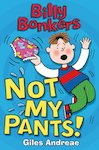 Billy Bonkers: Not My Pants!