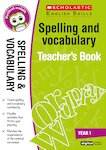 Spelling and Vocabulary Teacher's Book (Year 1)