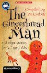 The Gingerbread Man and Other Stories for 4-7 Year Olds