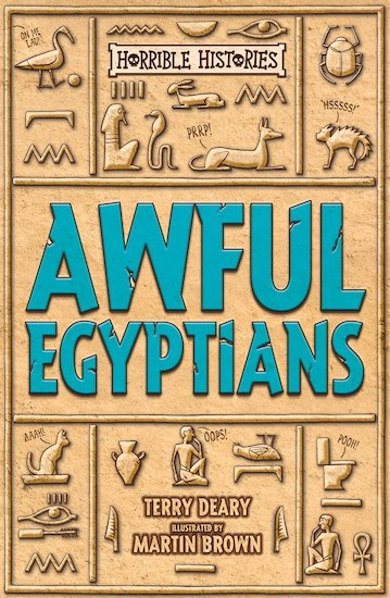 Awful Egyptians - Terry Deary