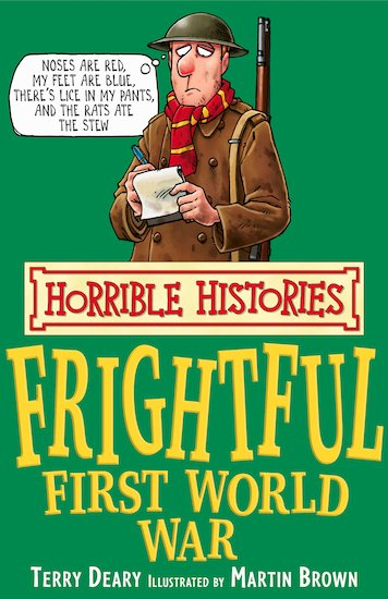 The Frightful First World War - Terry Deary