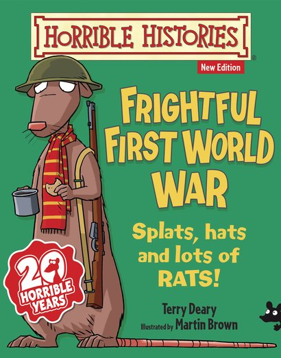 Frightful First World War - Terry Deary